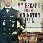 [PDF] [EPUB] My Escape from Donington Hall Download
