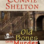 [PDF] [EPUB] Old Bones Can Be Murder: Charlie Parker Mysteries: A Between-the-Numbers Novella (Charlie Parker Mysteries, Book 18.5) Download