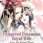 [PDF] [EPUB] Pampered Poisonous Royal Wife: Volume 1 Download