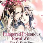 [PDF] [EPUB] Pampered Poisonous Royal Wife: Volume 6 Download