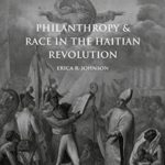 [PDF] [EPUB] Philanthropy and Race in the Haitian Revolution (Cambridge Imperial and Post-Colonial Studies Series) Download
