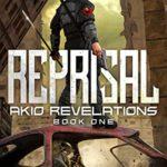 [PDF] [EPUB] Reprisal (Akio Revelations Book 1) Download