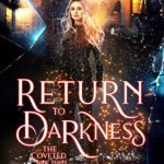 [PDF] [EPUB] Return to the Darkness (The Coveted, #3) Download