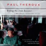 [PDF] [EPUB] Riding the Iron Rooster: By Train Through China Download