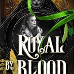 [PDF] [EPUB] Royal by Blood: A Princess and the Pea Retelling (Lost Queen Chronicles Book 1) Download