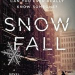 [PDF] [EPUB] SNOW FALL: A gritty, gripping urban mystery (The New York Quartet Book 1) Download