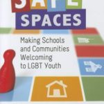 [PDF] [EPUB] Safe Spaces: Making Schools and Communities Welcoming to LGBT Youth Download