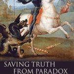 [PDF] [EPUB] Saving Truth from Paradox Download