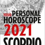 [PDF] [EPUB] Scorpio 2021: Your Personal Horoscope Download