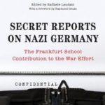 [PDF] [EPUB] Secret Reports on Nazi Germany: The Frankfurt School Contribution to the War Effort Download