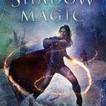 [PDF] [EPUB] Shadow Magic Download