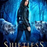[PDF] [EPUB] Shiftless: A Fantastical Werewolf Adventure (Wolf Rampant #1) Download