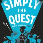 [PDF] [EPUB] Simply the Quest (Who Let The Gods Out?, #2) Download