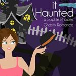 [PDF] [EPUB] Some Like it Haunted (A Sophie Rhodes Romantic Comedy Book 2) Download