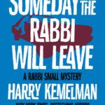 [PDF] [EPUB] Someday the Rabbi Will Leave Download