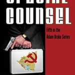 [PDF] [EPUB] Special Counsel: The Adam Drake Series (The Adam Drake Espionage Thriller Series Book 5) Download