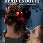 [PDF] [EPUB] Still Not Dead Enough (The Dead Among Us, #2) Download