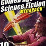 [PDF] [EPUB] The 22nd Golden Age of Science Fiction Megapack Download