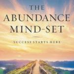 [PDF] [EPUB] The Abundance Mind-Set: Success Starts Here Download