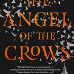[PDF] [EPUB] The Angel of the Crows Download
