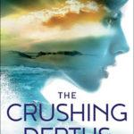 [PDF] [EPUB] The Crushing Depths (Coastal Guardians, #2) Download
