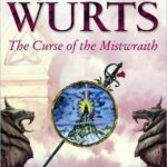 [PDF] [EPUB] The Curse of the Mistwraith (Wars of Light and Shadow, #1; Arc 1, #1) Download