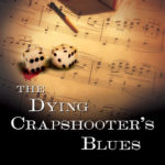 [PDF] [EPUB] The Dying Crapshooter's Blues Download