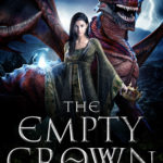 [PDF] [EPUB] The Empty Crown (The Last Dragon Skin Chronicles #1) Download