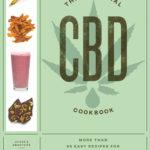 [PDF] [EPUB] The Essential CBD Cookbook: More Than 65 Easy Recipes for Everyday Health Download