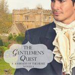 [PDF] [EPUB] The Gentleman's Quest  (Journeys of the Heart #1) Download