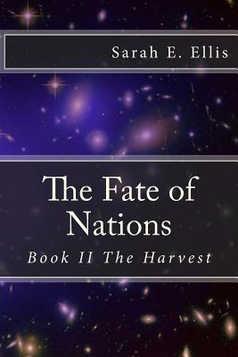[PDF] [EPUB] The Harvest (The Fate of Nations #2) Download by Sarah E. Ellis