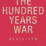 [PDF] [EPUB] The Hundred Years War Revisited Download