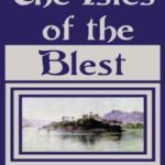 [PDF] [EPUB] The Isles of the Blest Download