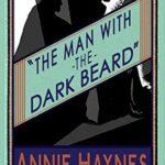 [PDF] [EPUB] The Man with the Dark Beard (Inspector Stoddart, #1) Download