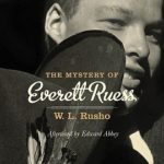 [PDF] [EPUB] The Mystery of Everett Ruess Download