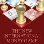 [PDF] [EPUB] The New International Money Game Download