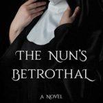 [PDF] [EPUB] The Nun's Betrothal Download