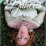 [PDF] [EPUB] The Prince's Decoy Download