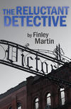 [PDF] [EPUB] The Reluctant Detective Download by Finley Martin