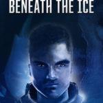 [PDF] [EPUB] The Secret Beneath the Ice (The Epic of Aravinda #1.1) Download