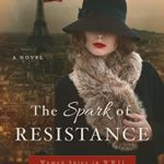[PDF] [EPUB] The Spark of Resistance: Women Spies in WWII Download
