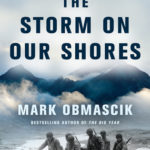 [PDF] [EPUB] The Storm on Our Shores: One Island, Two Soldiers, and the Forgotten Battle of World War II Download