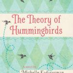 [PDF] [EPUB] The Theory of Hummingbirds Download