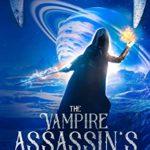 [PDF] [EPUB] The Vampire Assassin's Hunt: The Interstellar Slayer Saga 4 Download