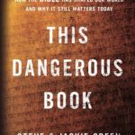 [PDF] [EPUB] This Dangerous Book: How the Bible Has Shaped Our World and Why It Still Matters Today Download