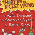 [PDF] [EPUB] Thorfinn the Nicest Viking series Books 1 to 3: The Awful Invasion, the Gruesome Games and the Rotten Scots Download