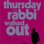 [PDF] [EPUB] Thursday the Rabbi Walked Out Download