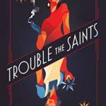 [PDF] [EPUB] Trouble the Saints Download
