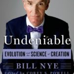 [PDF] [EPUB] Undeniable: Evolution and the Science of Creation Download