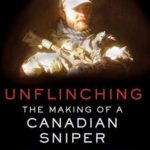 [PDF] [EPUB] Unflinching: The Making of a Canadian Sniper Download